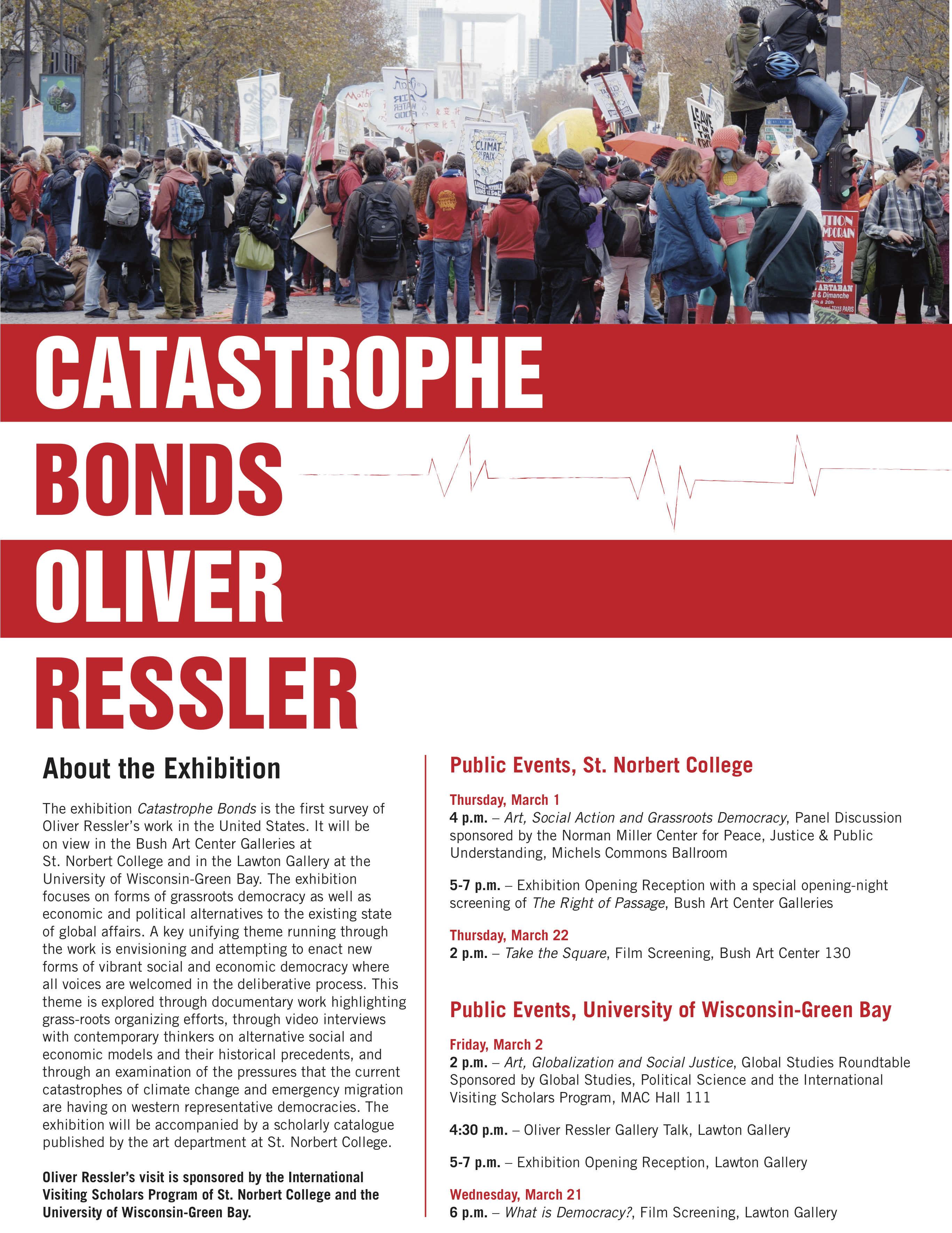 Oliver Ressler–Catastrophe Bonds, Exhibition and Events – St